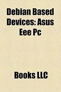 Debian Based Devices: Asus Eee PC