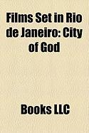 Films Set in Rio de Janeiro (Study Guide): City of God, Central Station, Nancy Goes to Rio, Flying Down to Rio, Holiday for Lovers