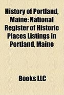 History of Portland, Maine: National Register of Historic Places Listings in Portland, Maine