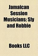 Jamaican Session Musicians: Sly and Robbie