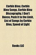 Corbin Bleu: Corbin Bleu Songs, Corbin Bleu Discography, I Don't Dance, Push It to the Limit, List of Songs by Corbin Bleu, Speed o