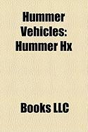 Hummer Vehicles: Hummer Hx