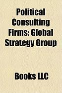 Political Consulting Firms: Global Strategy Group