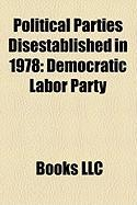 Political Parties Disestablished in 1978: Democratic Labor Party