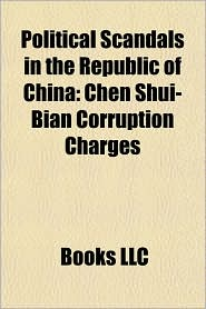 Political Scandals in the Republic of China: Chen Shui-Bian Corruption Charges