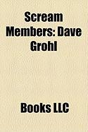 Scream Members: Dave Grohl