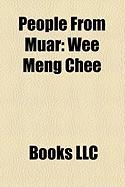 People from Muar: Wee Meng Chee