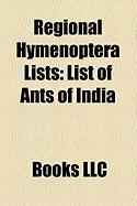 Regional Hymenoptera Lists: List of Ants of India, List of Bees of Israel, List of Ants of Minnesota, List of Bees of Great Britain