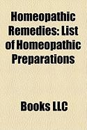 Homeopathic Remedies: List of Homeopathic Preparations
