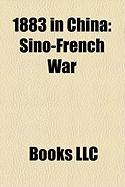 1883 in China: Sino-French War, Son Tay Campaign, Battle of C U GI y