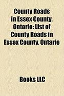 County Roads in Essex County, Ontario: List of County Roads in Essex County, Ontario