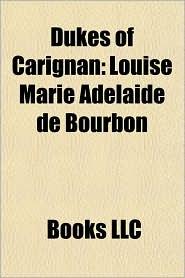 Dukes of Carignan: Louise Marie Adlade de Bourbon