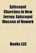 Episcopal Churches in New Jersey: Episcopal Diocese of Newark, St. Mary's Episcopal Church, Burlington, New Jersey