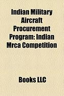 Indian Military Aircraft Procurement Program: Indian Mrca Competition, Hal Light Combat Helicopter, Medium Combat Aircraft