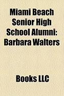 Miami Beach Senior High School Alumni: Barbara Walters