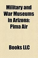 Military and War Museums in Arizona: Pima Air