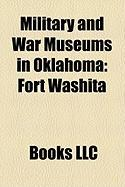 Military and War Museums in Oklahoma: Fort Washita