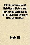 1501 in International Relations: States and Territories Established in 1501, Safavid Dynasty, Canton of Basel
