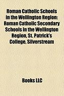 Roman Catholic Schools in the Wellington Region: Roman Catholic Secondary Schools in the Wellington Region, St. Patrick's College, Silverstream
