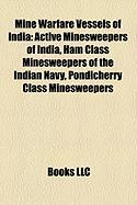 Mine Warfare Vessels of India: Active Minesweepers of India, Ham Class Minesweepers of the Indian Navy, Pondicherry Class Minesweepers