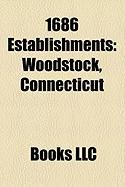 1686 Establishments: Woodstock, Connecticut