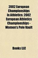 2002 European Championships in Athletics: 2002 European Athletics Championships - Women's Pole Vault