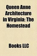 Queen Anne Architecture in Virginia: The Homestead