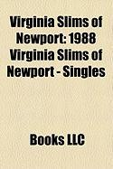 Virginia Slims of Newport: 1988 Virginia Slims of Newport - Singles, 1989 Virginia Slims of Newport - Singles