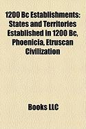 1200 BC Establishments: States and Territories Established in 1200 BC, Phoenicia, Etruscan Civilization