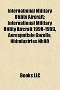 International Military Utility Aircraft: International Military Utility Aircraft 1990-1999, Arospatiale Gazelle, Nhindustries Nh90