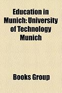 Education in Munich: University of Technology Munich