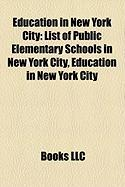Education in New York City: List of Public Elementary Schools in New York City, List of City University of New York Institutions