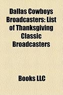 Dallas Cowboys Broadcasters: List of Thanksgiving Classic Broadcasters