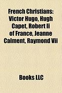 French Christians: Victor Hugo
