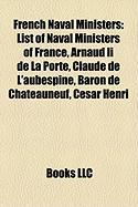 French Naval Ministers: List of Naval Ministers of France