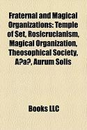 Fraternal and Magical Organizations: Rosicrucianism