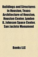 Buildings and Structures in Houston, Texas: Architecture of Houston
