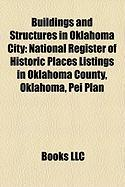 Buildings and Structures in Oklahoma City: National Register of Historic Places Listings in Oklahoma County, Oklahoma