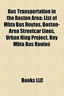 Bus Transportation in the Boston Area: List of Mbta Bus Routes