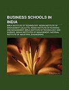 Business Schools in India: Birla Institute of Technology, Indian Institute of Management Calcutta, Indian Institute of Planning and Management