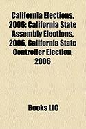 California Elections, 2006: California State Assembly Elections, 2006