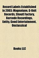 Record Labels Established in 2003: G-Unit Records