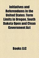 Initiatives and Referendums in the United States: Term Limits in Oregon