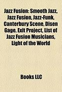 Jazz Fusion: Smooth Jazz