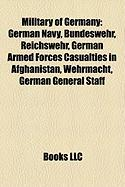 Military of Germany: German Armed Forces Casualties in Afghanistan