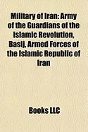 Military of Iran: Army of the Guardians of the Islamic Revolution