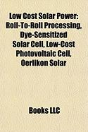 Low Cost Solar Power: Dye-Sensitized Solar Cell