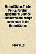 United States Trade Policy: Foreign Agricultural Service