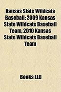 Kansas State Wildcats Baseball: 2009 Kansas State Wildcats Baseball Team