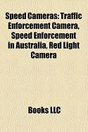 Speed Cameras: Traffic Enforcement Camera